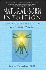 dr lauren thibodeau natural born intuition